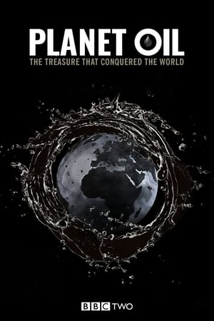 Image Planet Oil: The Treasure That Conquered the World