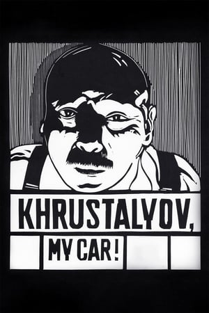 Khrustalyov, My Car! (1998)