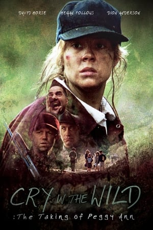 Cry in the Wild: The Taking of Peggy Ann-David Morse