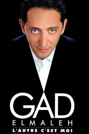 Gad Elmaleh - L'autre c'est moi-Azwaad Movie Database