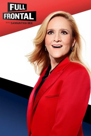 Full Frontal with Samantha Bee Season 5 Episode 22