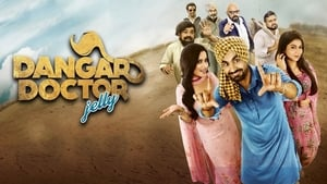 Dangar Doctor Jelly (2017) Punjabi Movie Watch Online Hd Free Download