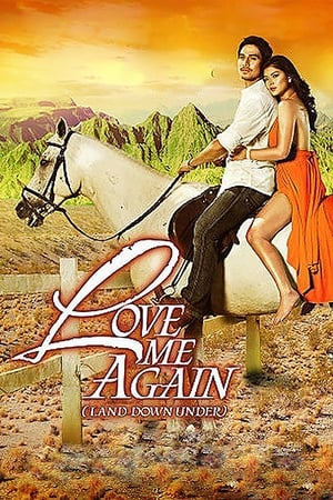 Love Me Again (Land Down Under) poster