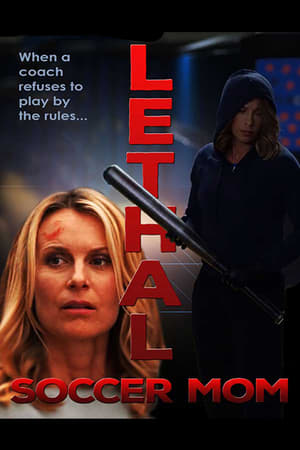 Film Lethal Soccer Mom  (Sidelined) streaming VF gratuit complet
