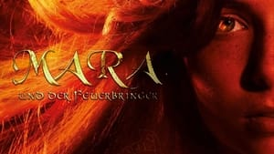 Mara and the Firebringer (2015)