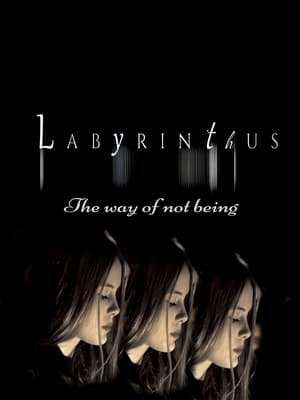 Labyrinthus:The way of not being (2021)