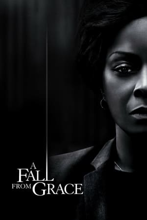 Watch A Fall From Grace Full Movie
