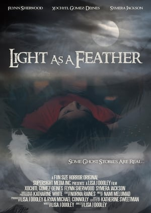 Light As A Feather (2017)