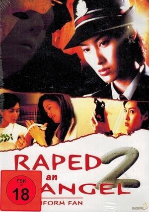 Raped by an Angel 2: The Uniform Fan
