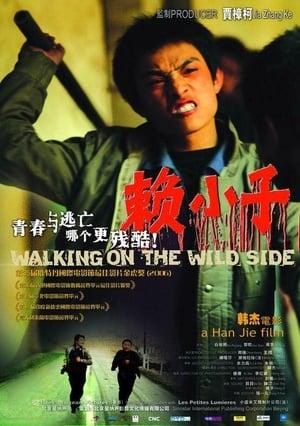 Walking on the Wild Side (2006)