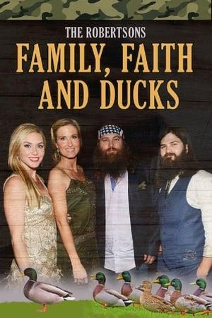 The Robertsons: Family, Faith and Ducks (2014)