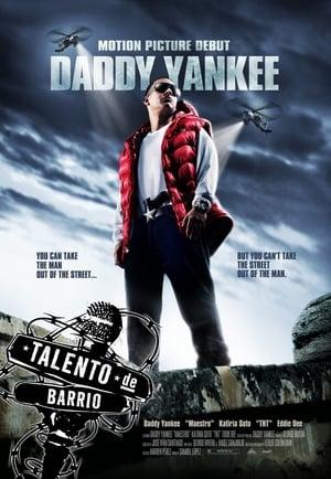 Daddy Yankee: Talento de Barrio