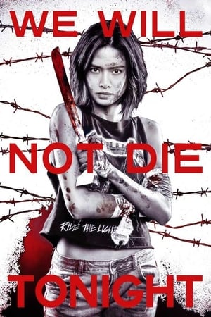 We Will Not Die Tonight film complet streaming vf
