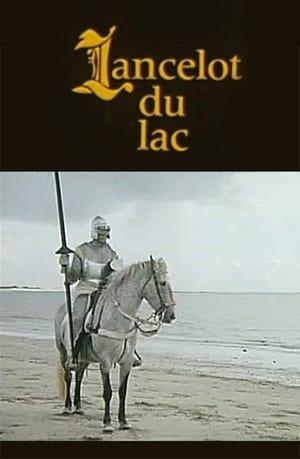 Lancelot du Lac – Ο Λανσελότος της Λίμνης