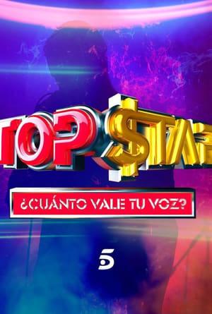 Top Star. ¿Cuánto vale tu voz?