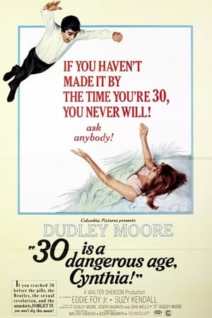 30 Is a Dangerous Age, Cynthia! poster