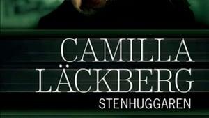 Camilla Läckberg 03 – Stenhuggaren (2009)