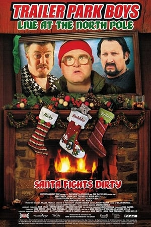 Image Trailer Park Boys: Live at the North Pole