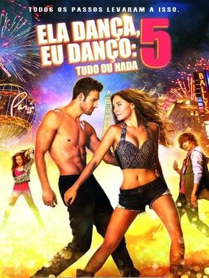 Ela Dança, Eu Danço 5 Torrent, Download, movie, filme, poster