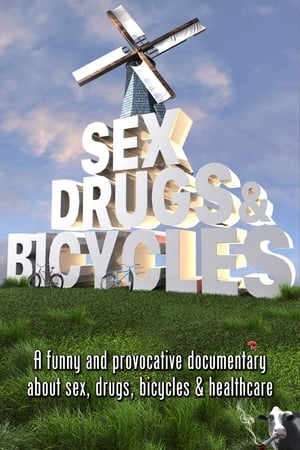 Sex, Drugs & Bicycles (2020)