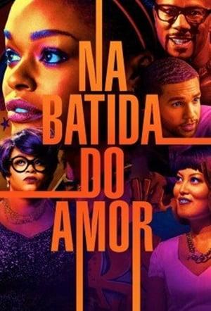Na Batida do Amor Torrent, Download, movie, filme, poster