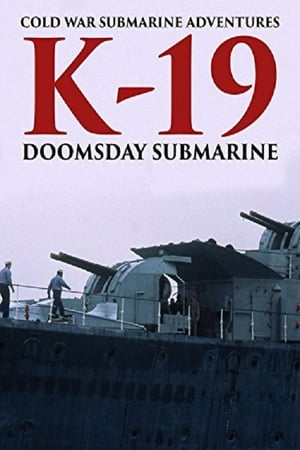 K-19: Doomsday Submarine