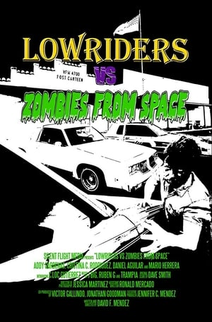 Lowriders vs Zombies from Space (2017)