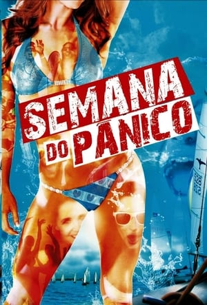 Semana Do Pânico Torrent, Download, movie, filme, poster