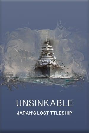 Unsinkable: Japan's Lost Battleship (2020)