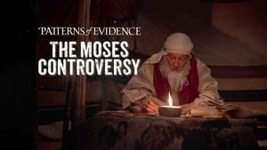 Patterns of Evidence: The Moses Controversy [2019]