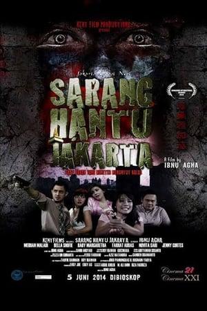 Sarang Hantu Jakarta (2014)