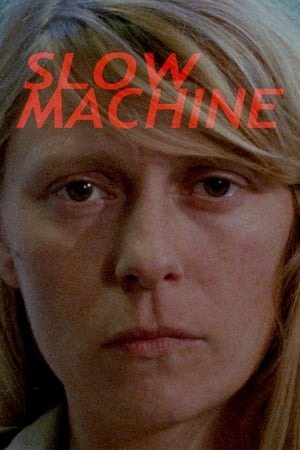 Watch Slow Machine online