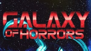 Galaxy of Horrors 2017 Full Movie Hd