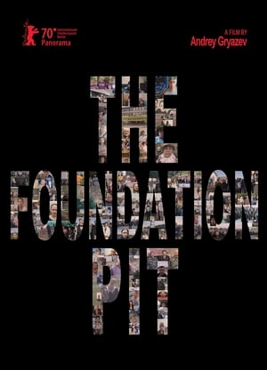 The Foundation Pit