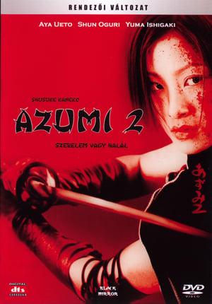 Azumi 2: Életre halálra!