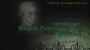 Russian movie from 2004: The Diary of St. Petersburg: Mozart. Requiem