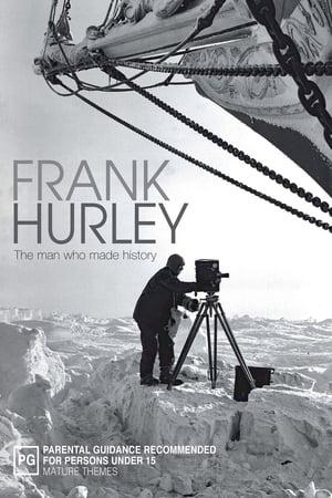Frank Hurley: The Man Who Made History-John Noble