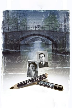 Steal a Pencil for Me (2007)