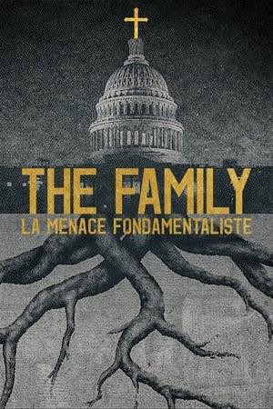 The Family : La menace fondamentaliste