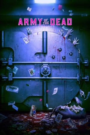 Watch Army of the Dead Full Movie