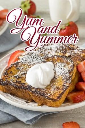 Yum and Yummer – Season 3