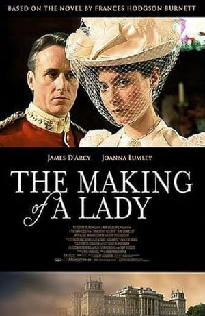 The Making of a Lady – Destinul unei doamne (2012)