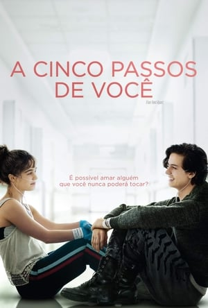 A Cinco Passos de Você Torrent, Download, movie, filme, poster