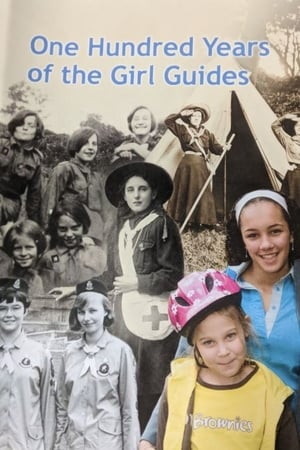 One Hundred Years of the Girl Guides