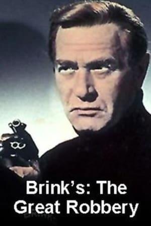 Brinks: The Great Robbery-Michael V. Gazzo