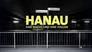 Hanau – Eine Nacht und ihre Folgen
