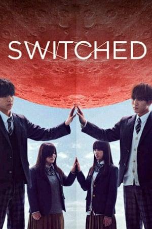 Switched – Prin ochii ei (2018)