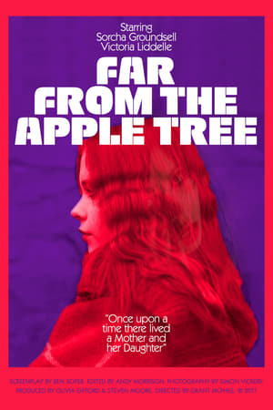 Far from the Apple Tree (2019)
