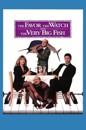 Watch The Favour, the Watch and the Very Big Fish Full Movie