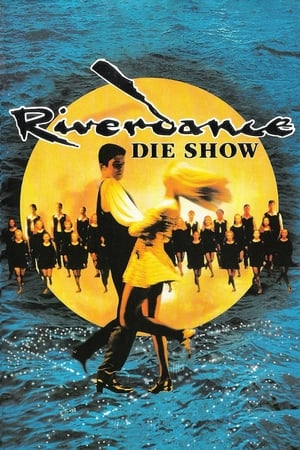 Riverdance: The Show (1995)